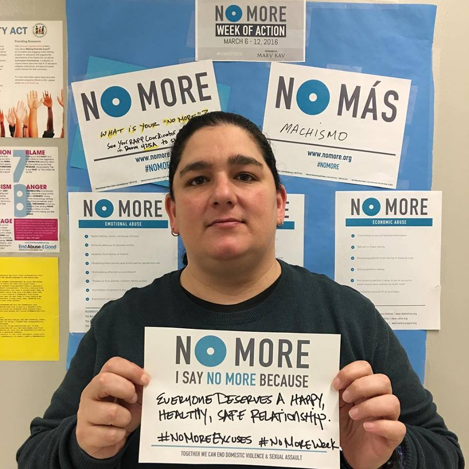 "RAPP Coordinator Erika Miller says ""NO More"" because everyone deserves a happy, healthy, and safe relationship."